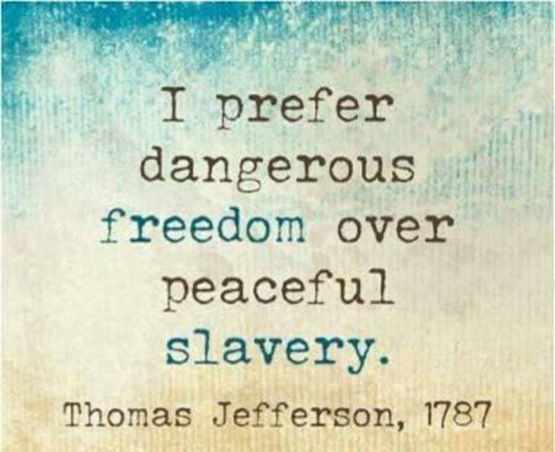The|Sleepy|Blogger - i-prefer-dangerous-freedom-over-peaceful-slavery
