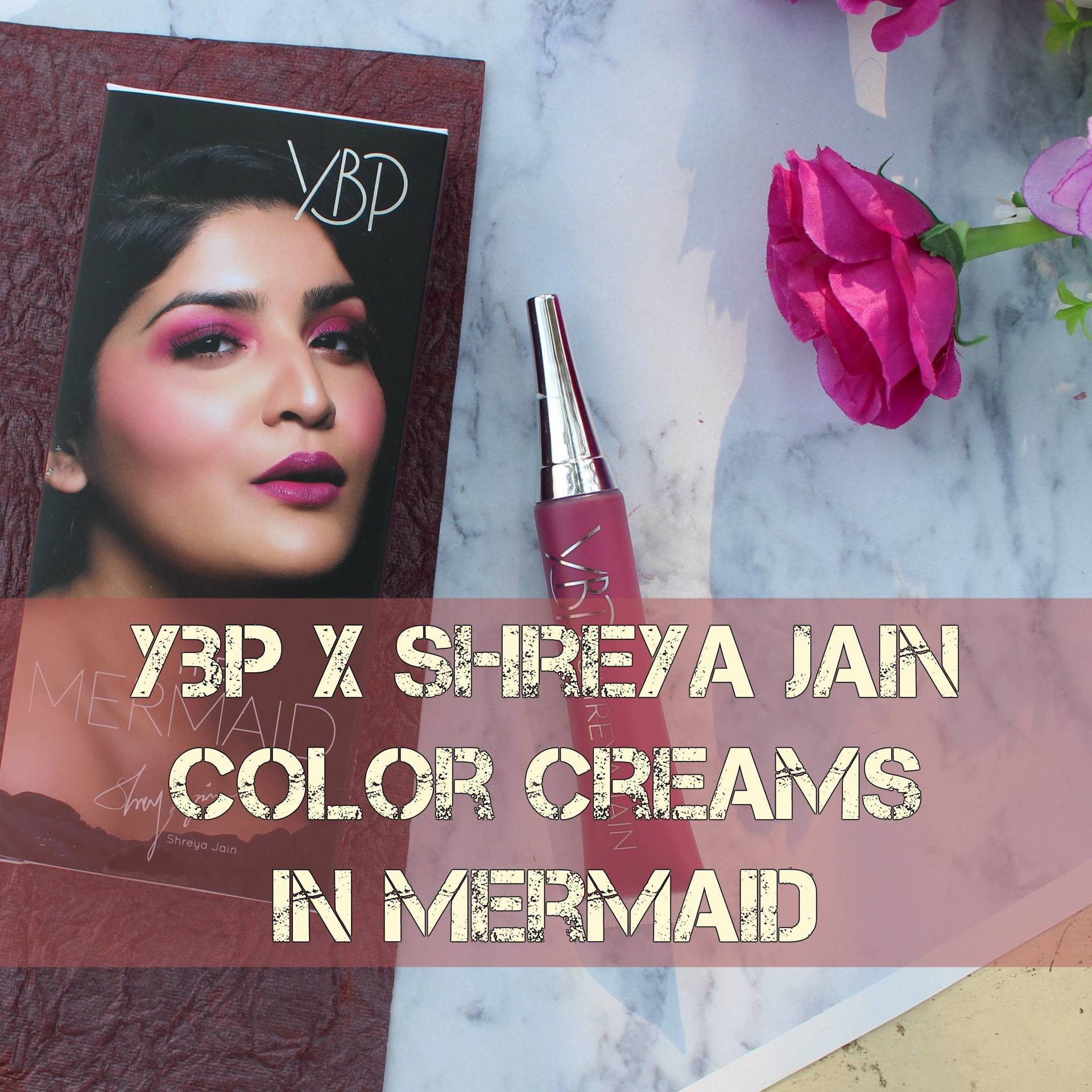 YBP X Shreya Jain Color Creams Review image