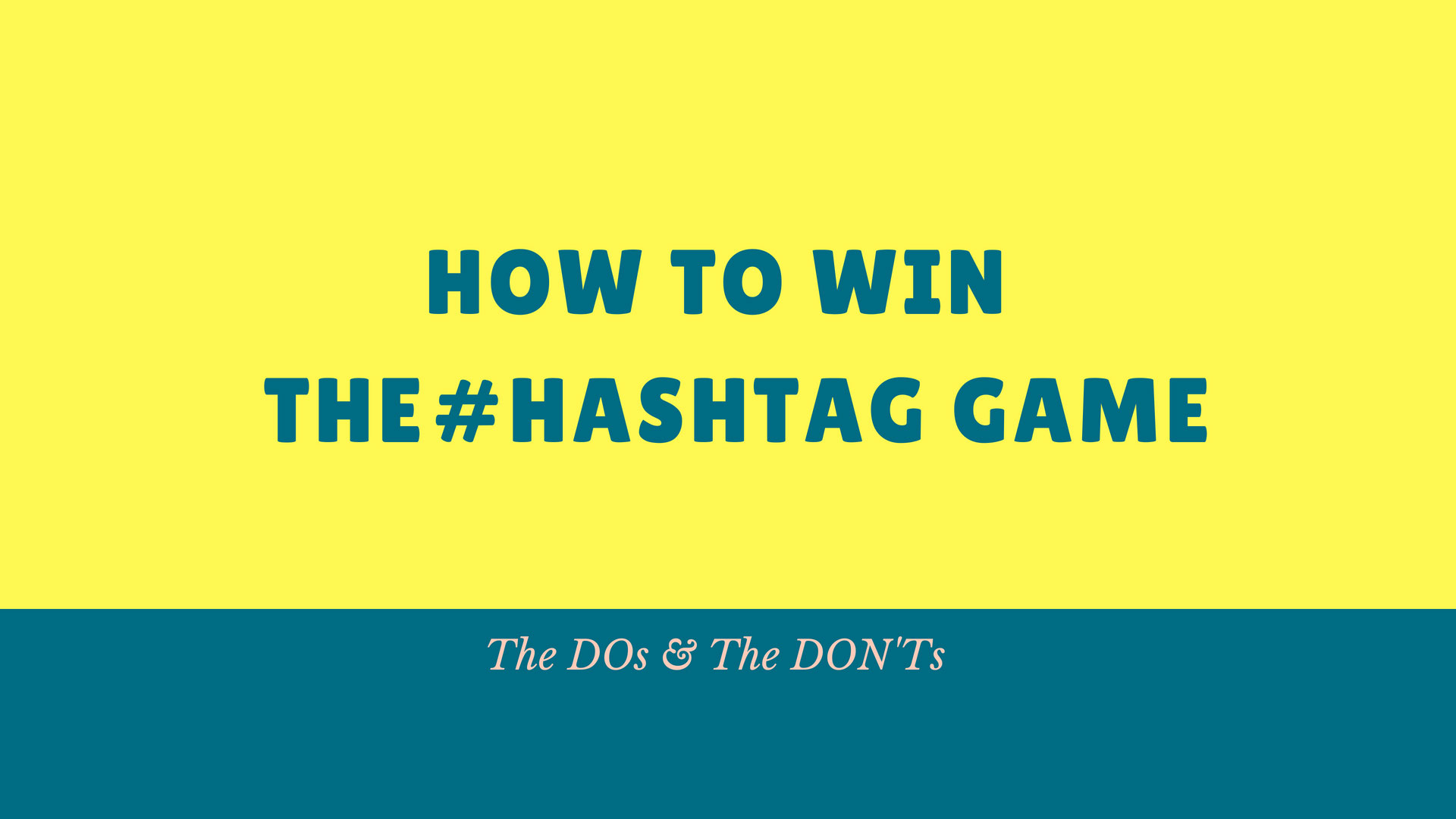 THE DOS AND DON'TS OF #HASHTAGS image