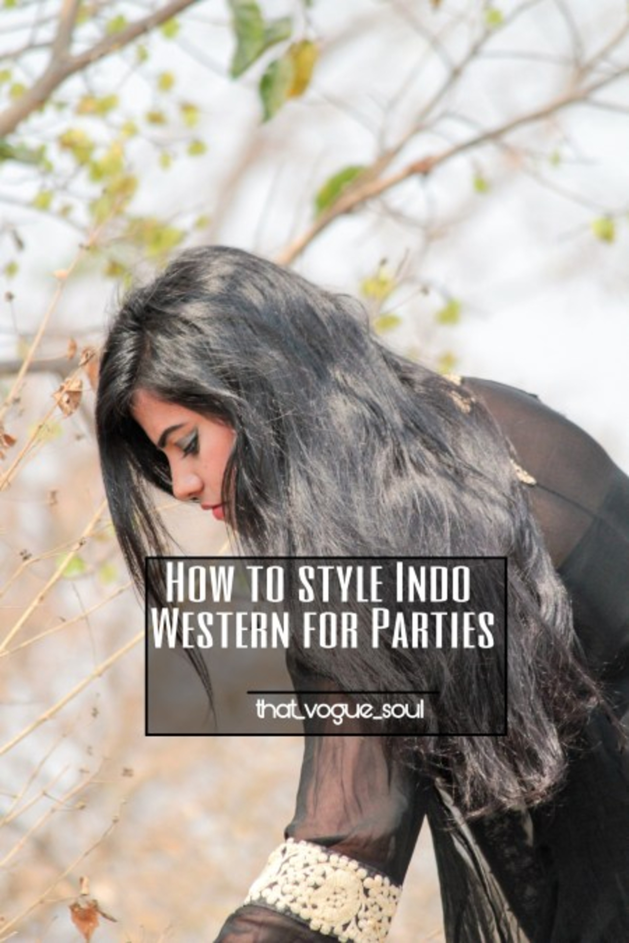 HOW TO STYLE INDO WESTERN FOR PARTIES image