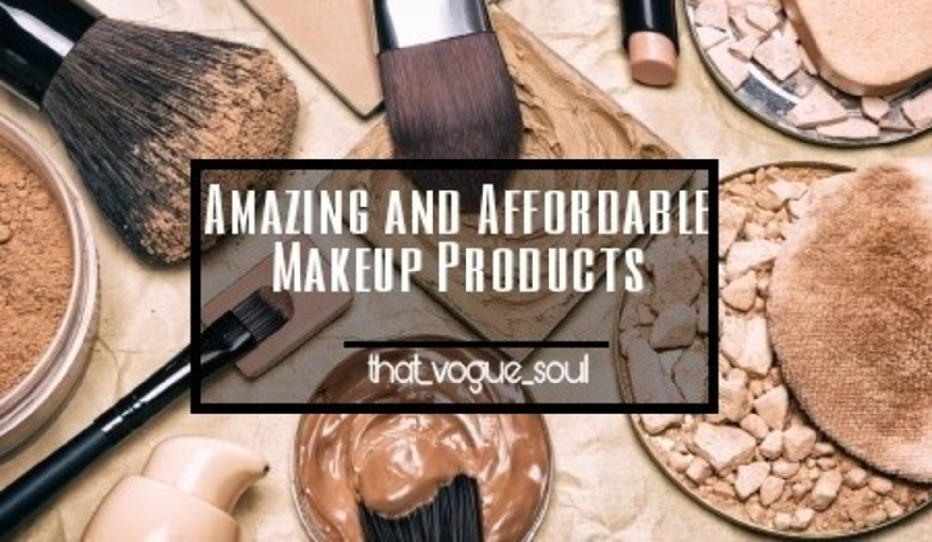 AMAZING AND AFFORDABLE MAKEUP PRODUCTS image