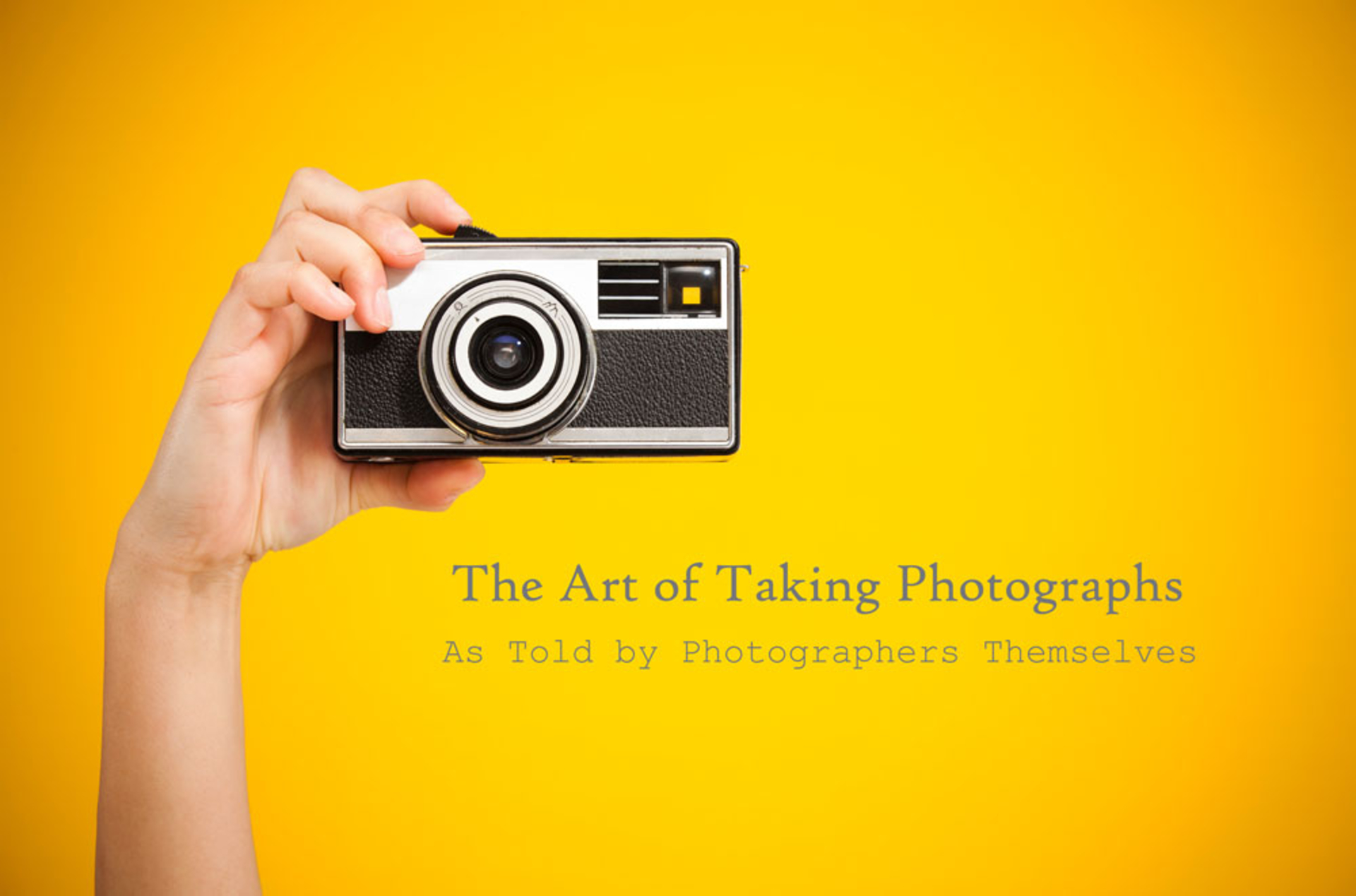 The art of taking photos as taught by photographers themselves image