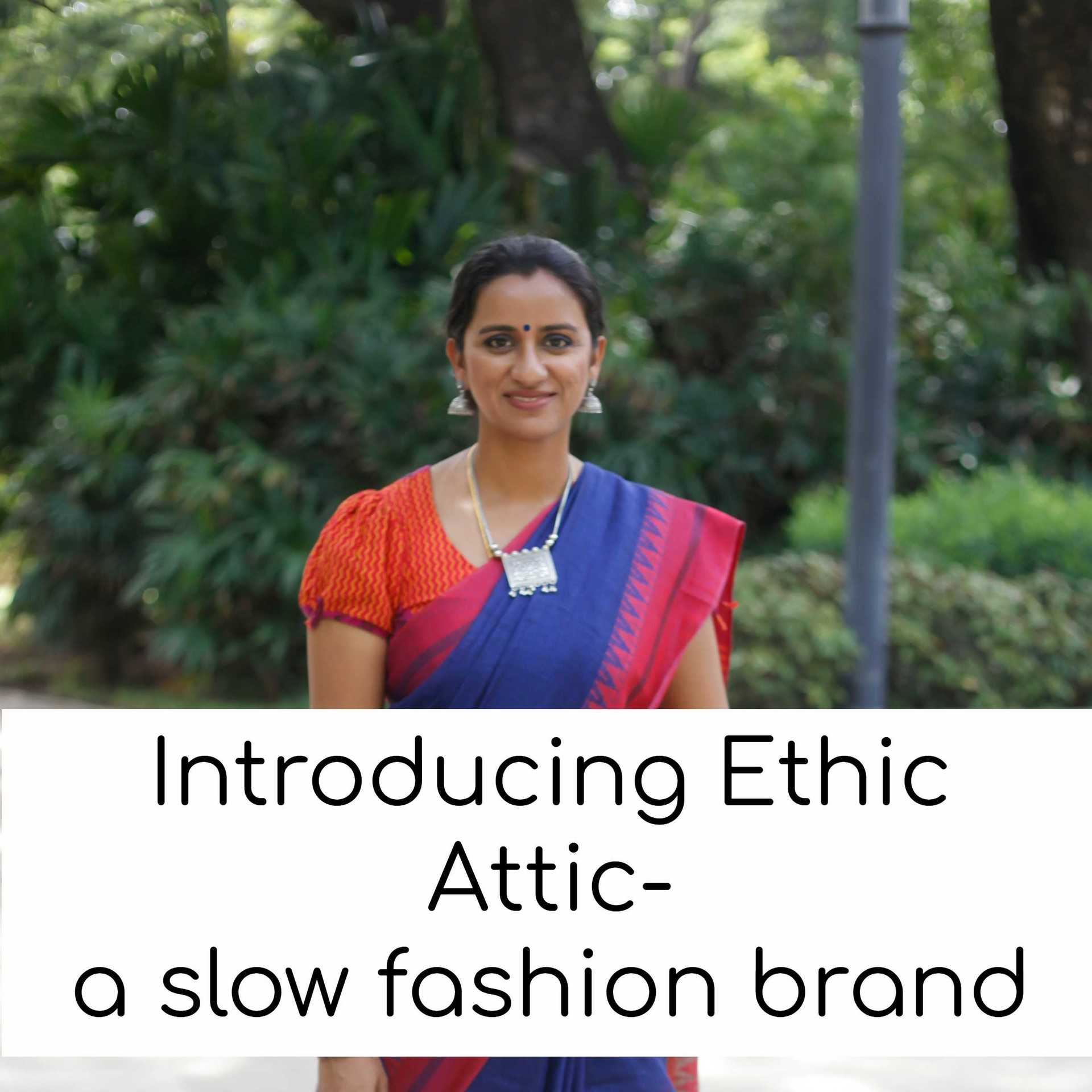 Featuring Ethic Attic- An Ethical Fashion Brand in India  image