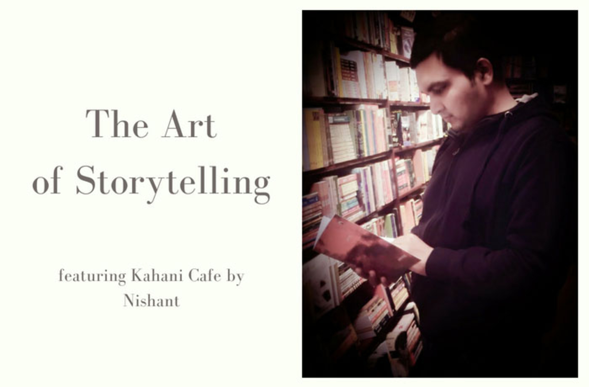 The Art of Storytelling - Kahani Cafe by Nishant image