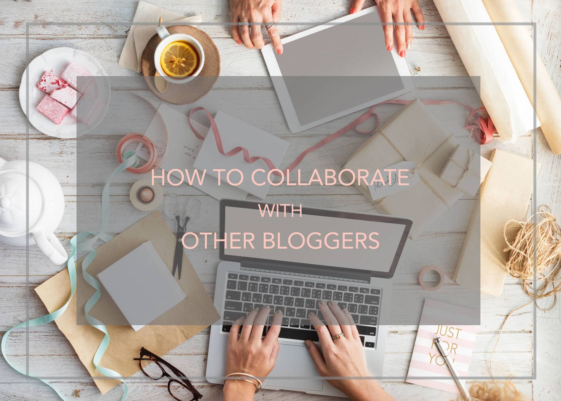 How to Collaborate with other Bloggers image