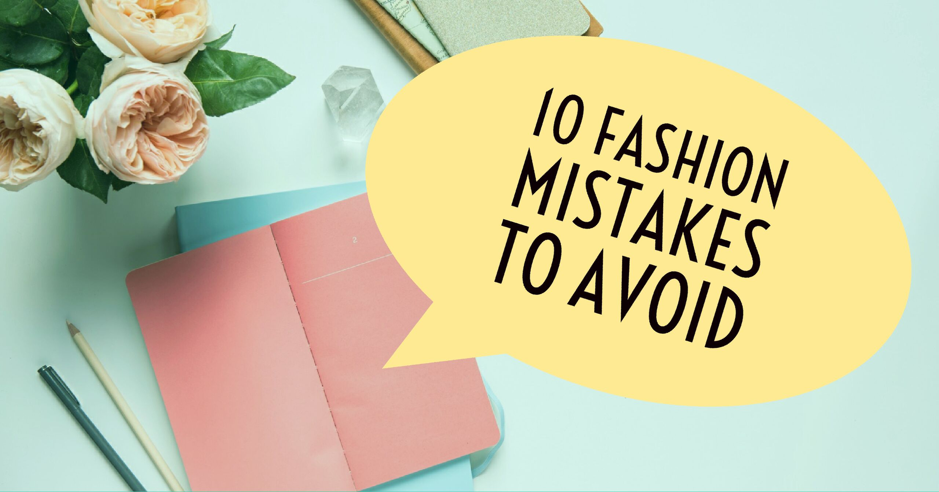 10 Fashion Mistakes To Avoid image