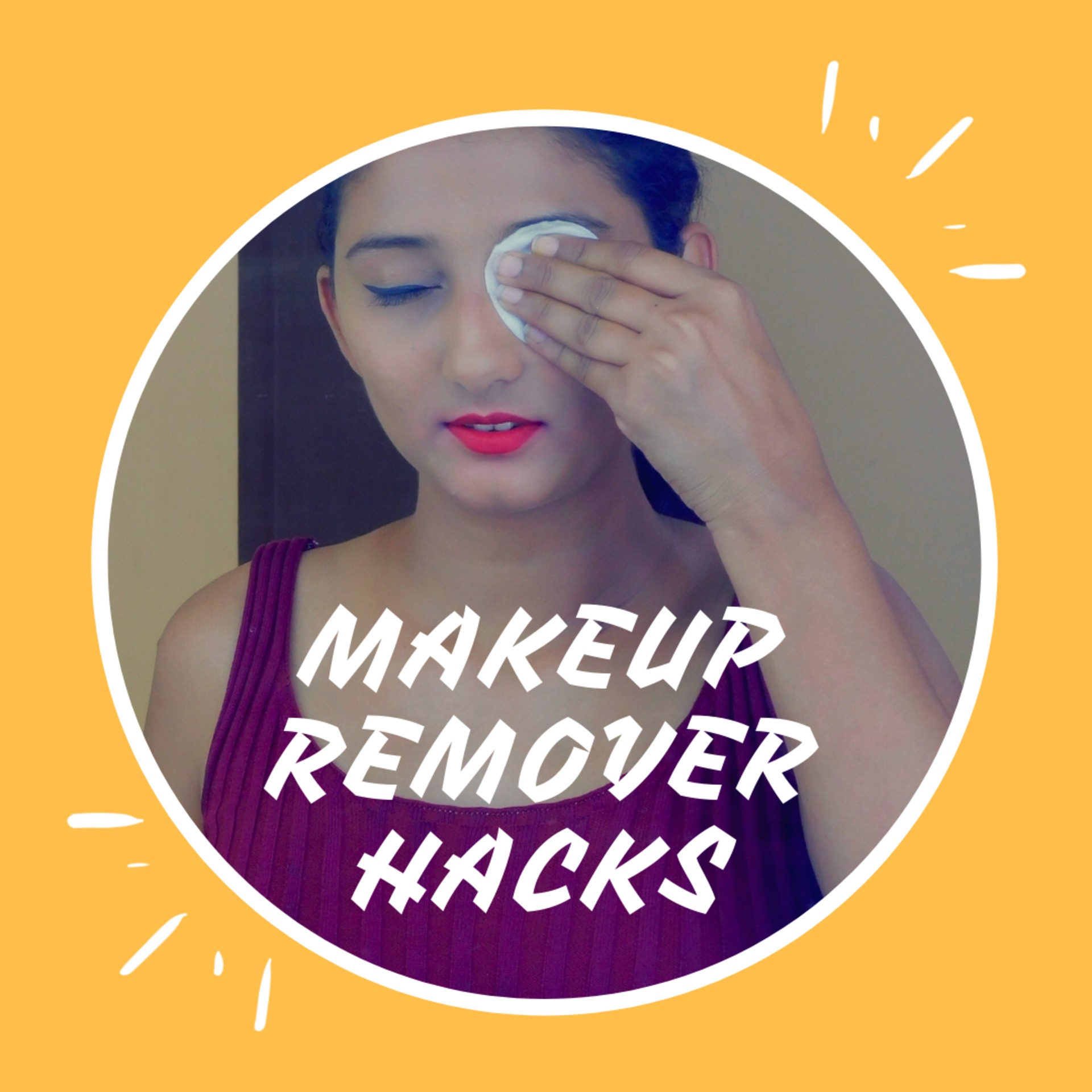 The Style infusion is a fashion, beauty, lifestyle & travel blog - 5 makeup removing hacks every girl must Know (2)