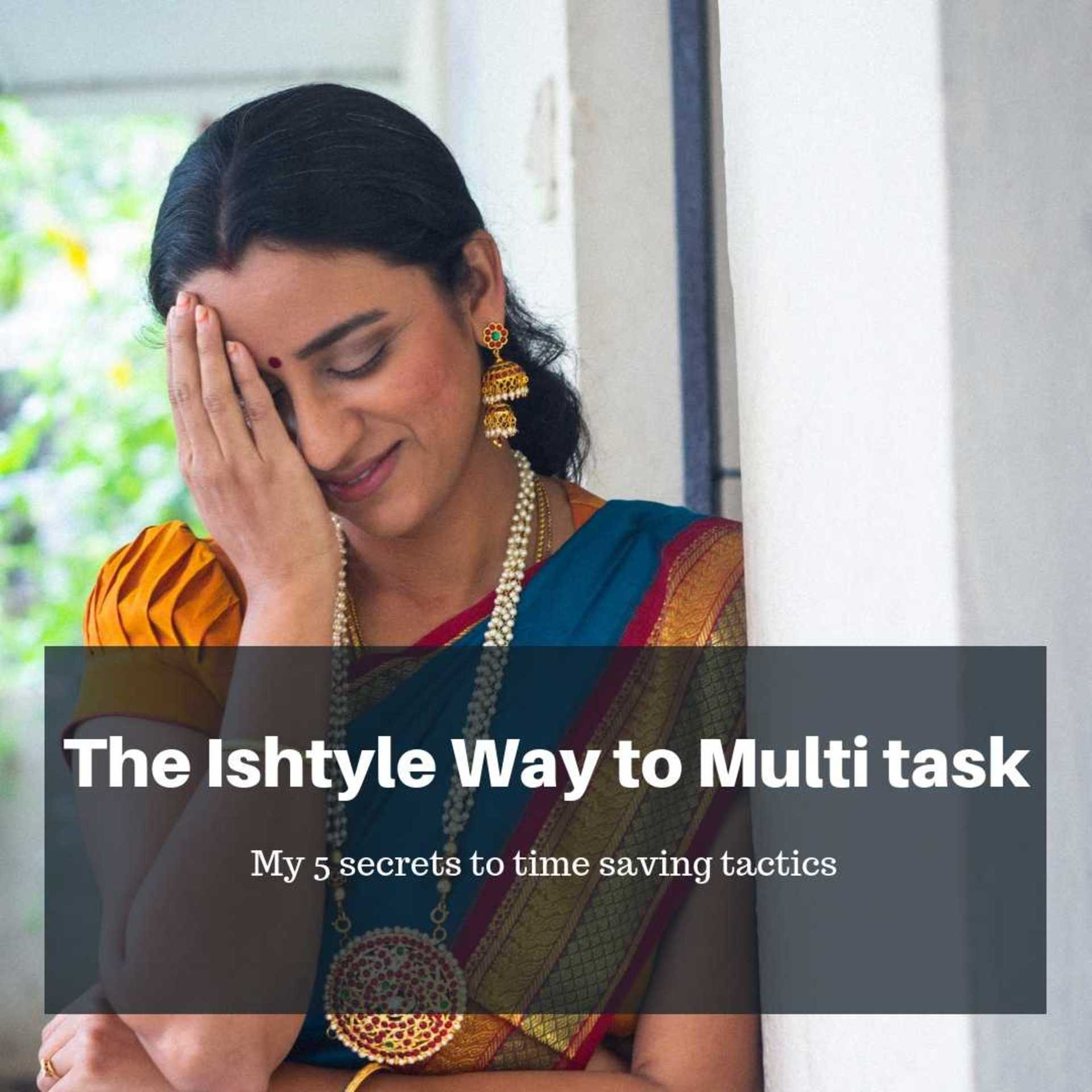 My top 5 secrets to Multitasking your way through life image