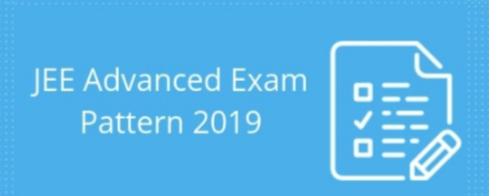 JEE Advanced 2019 Exam Pattern image