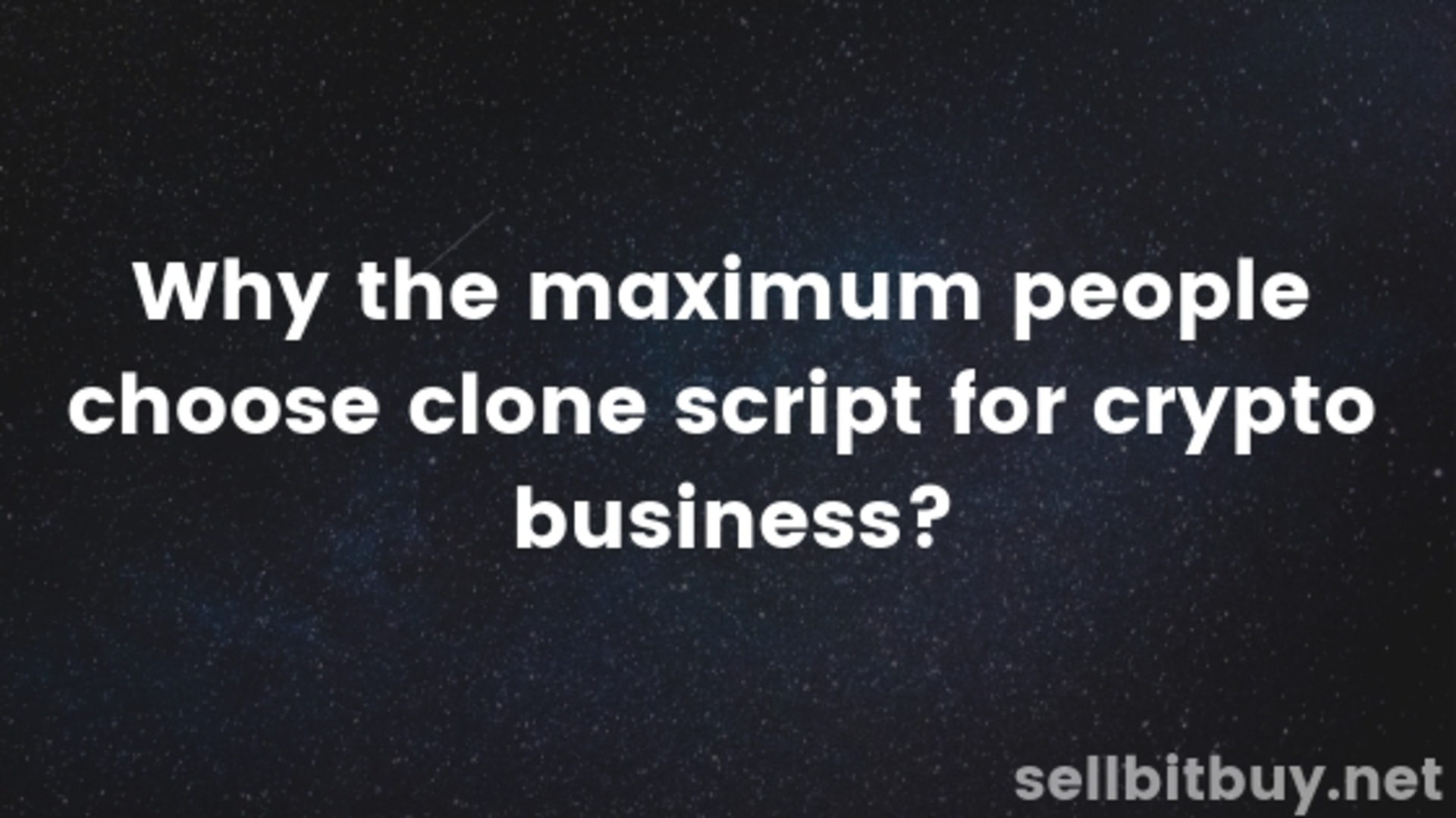 Why the maximum people choose clone script for crypto business? image