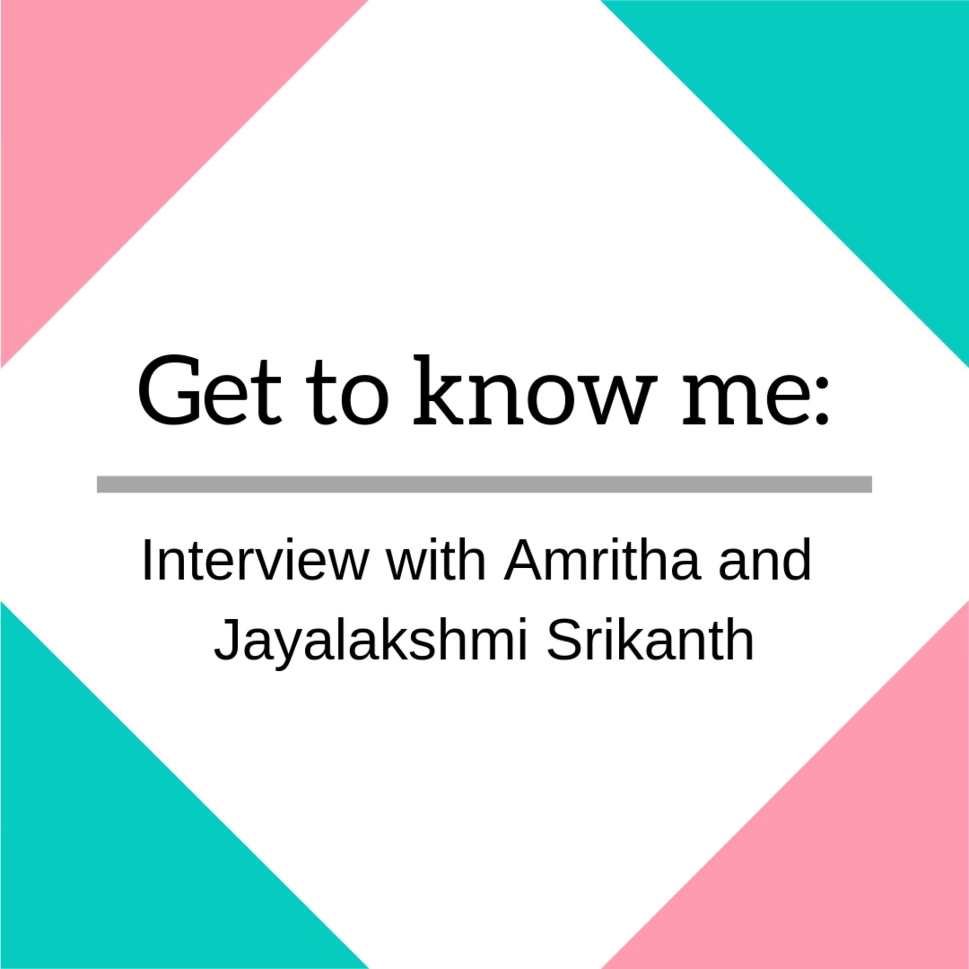 Let's Talk To : Amritha and Jayalakshmi Srikanth image