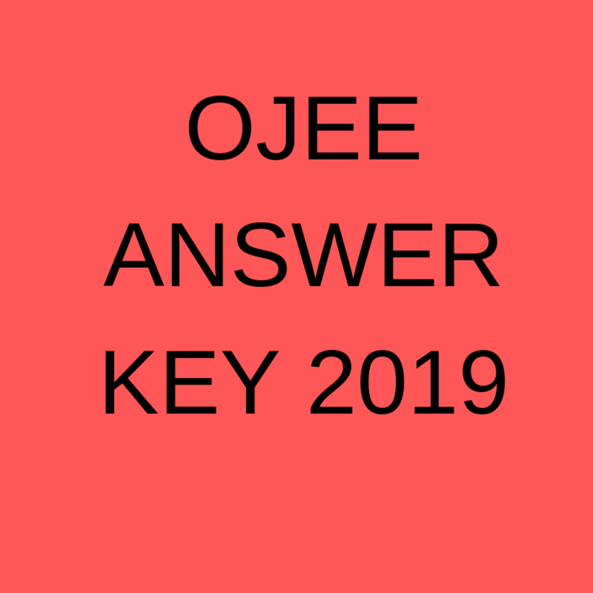 HOW TO DOWNLOAD OJEE ANSWER KEY 2019? image