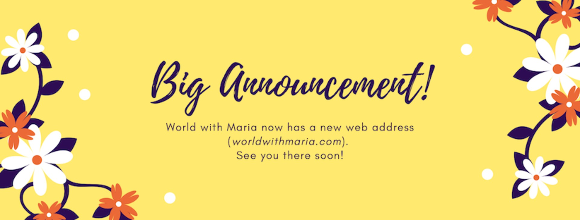 World with Maria - Big Announcement!