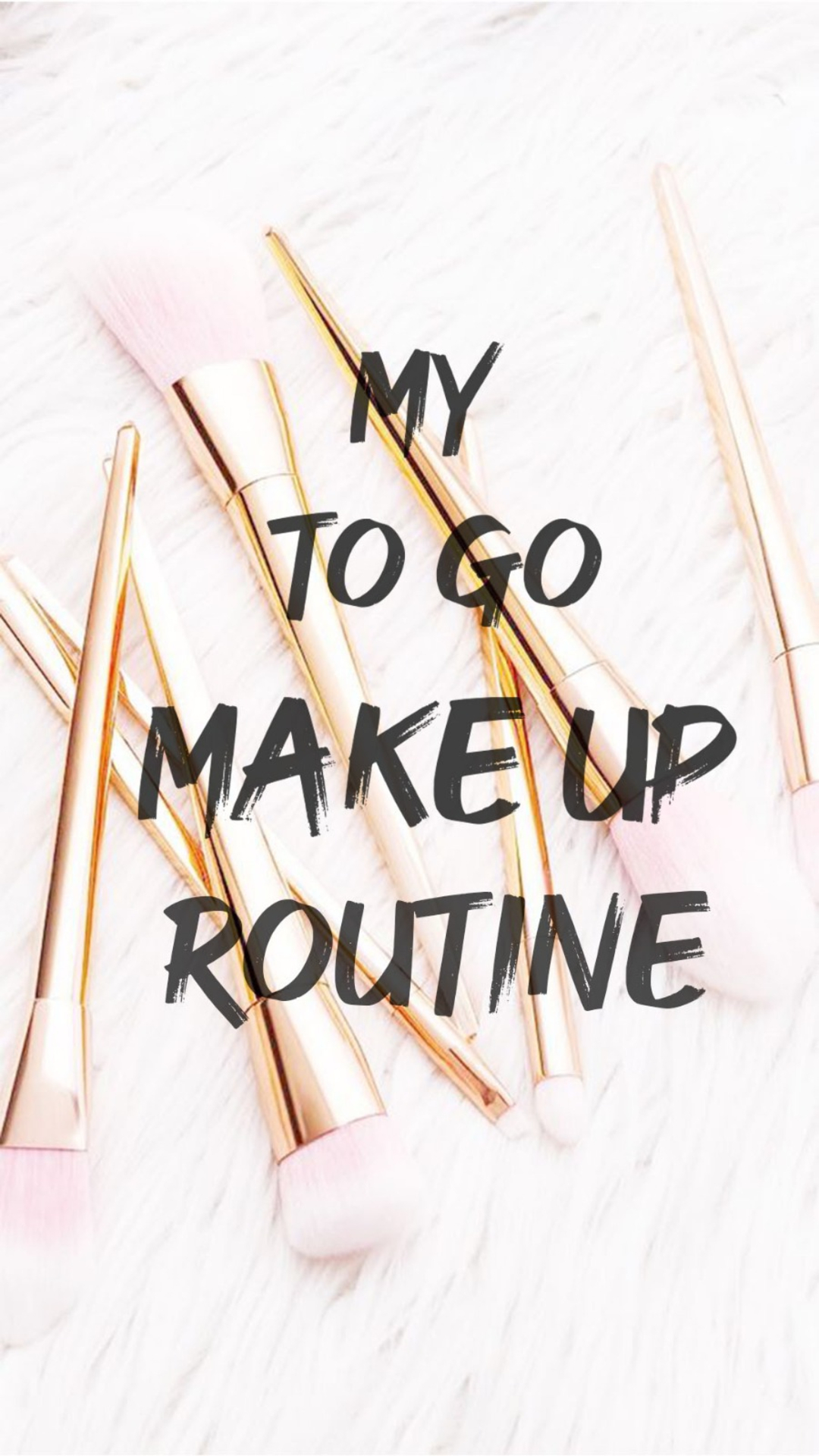 MY DAILY TO GO MAKE UP ROUTINE image