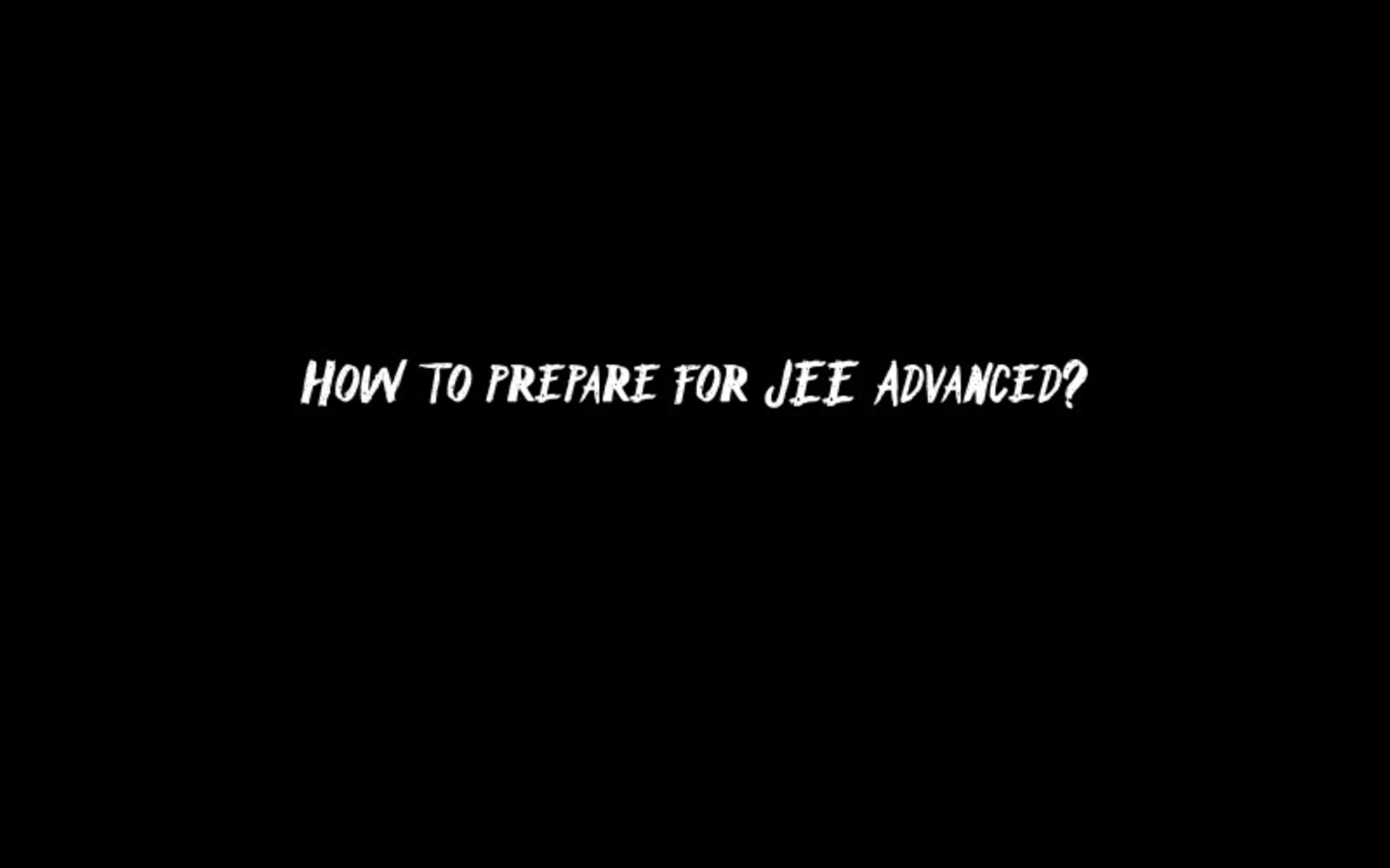 How to prepare for JEE Advanced? image