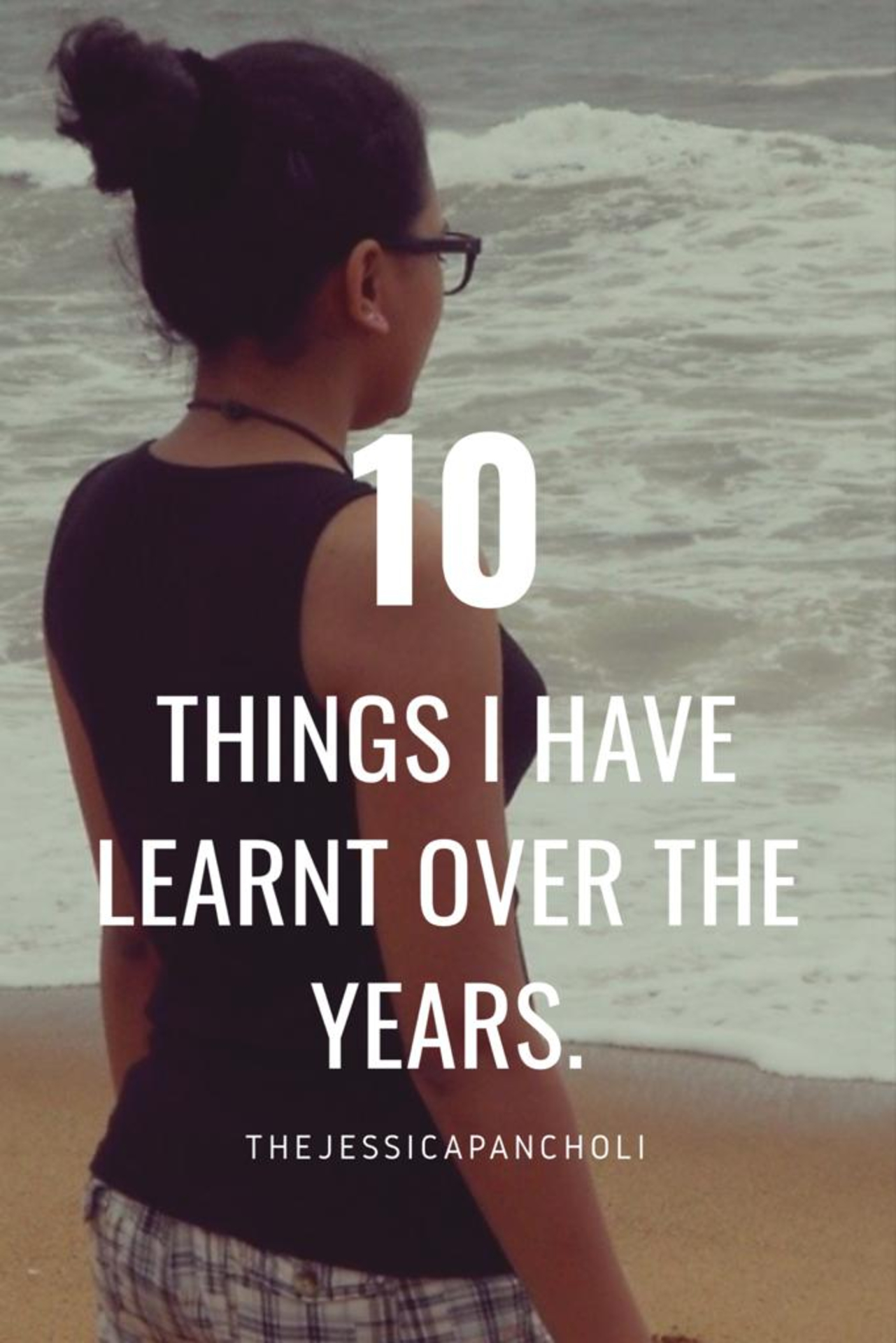 10 Things I Have Learnt over the Years image