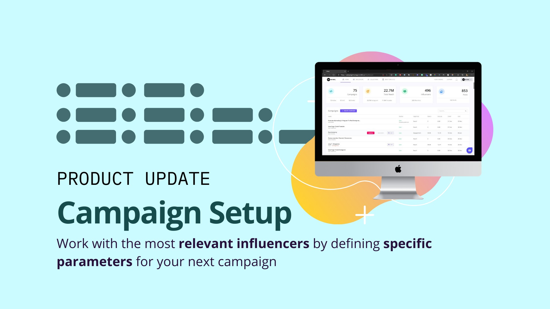 Work with the most relevant influencers by defining specific parameters for your next campaign image