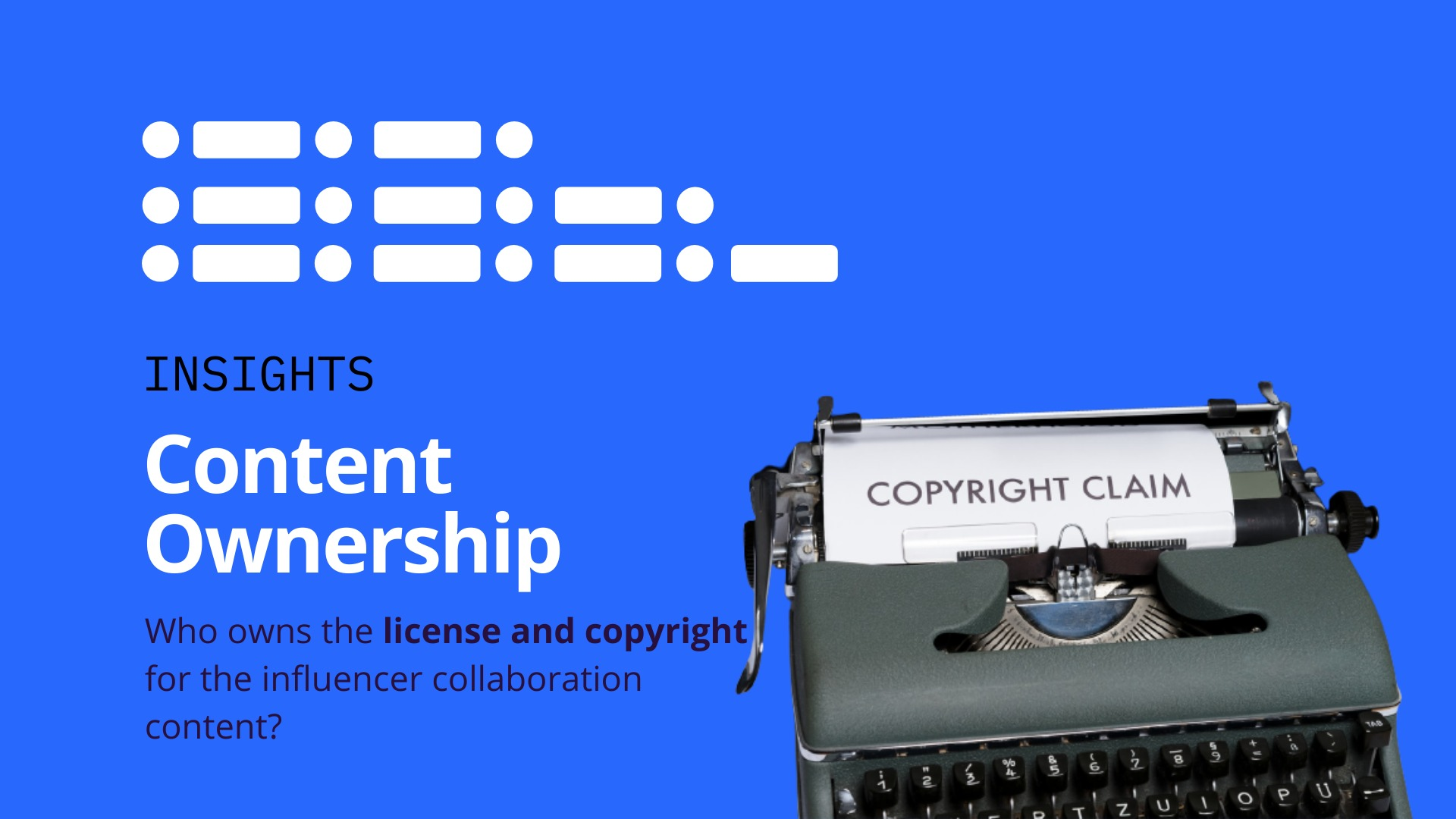 Who owns the license and copyright for the influencer collaboration content? image