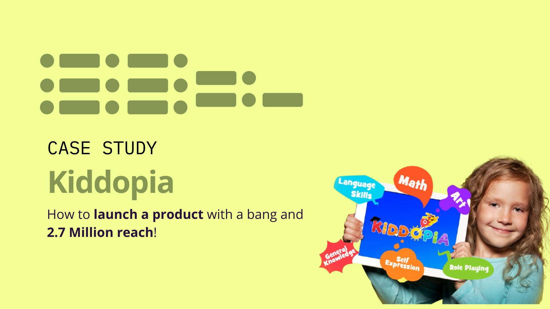 Kiddopia : How to launch a product with a bang and 2.7 Million reach! image