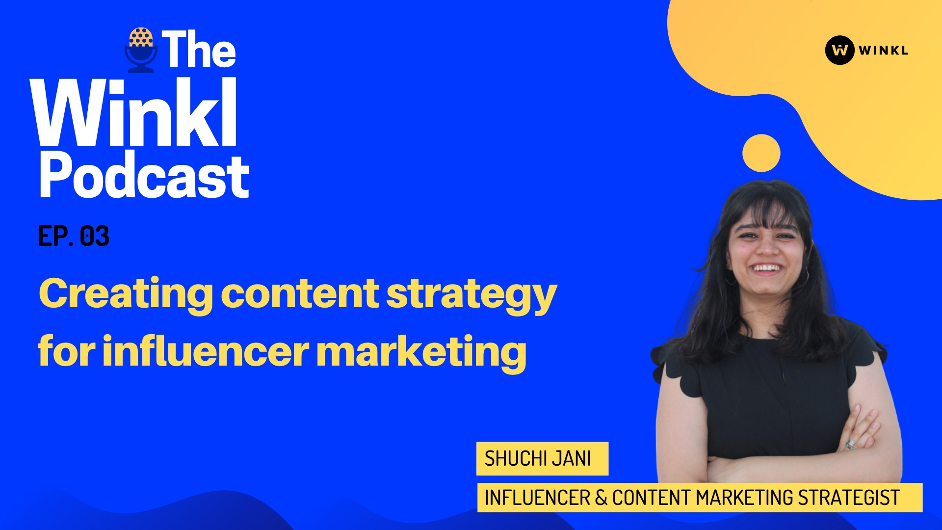 The Winkl Podcast: Creating a content strategy for your influencer marketing campaigns - blog by Winkl (An influencer marketing platform)