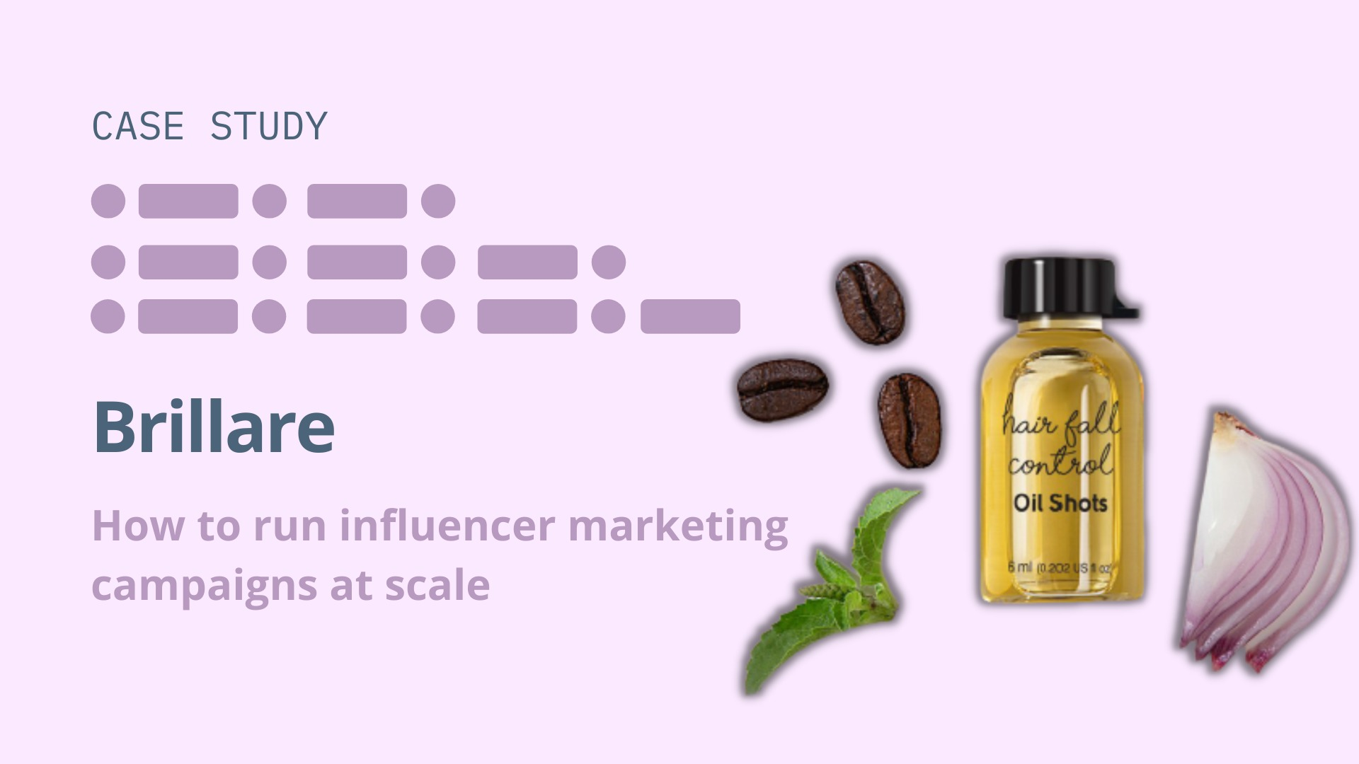 Brillare Case Study: Running influencer marketing campaigns at scale image