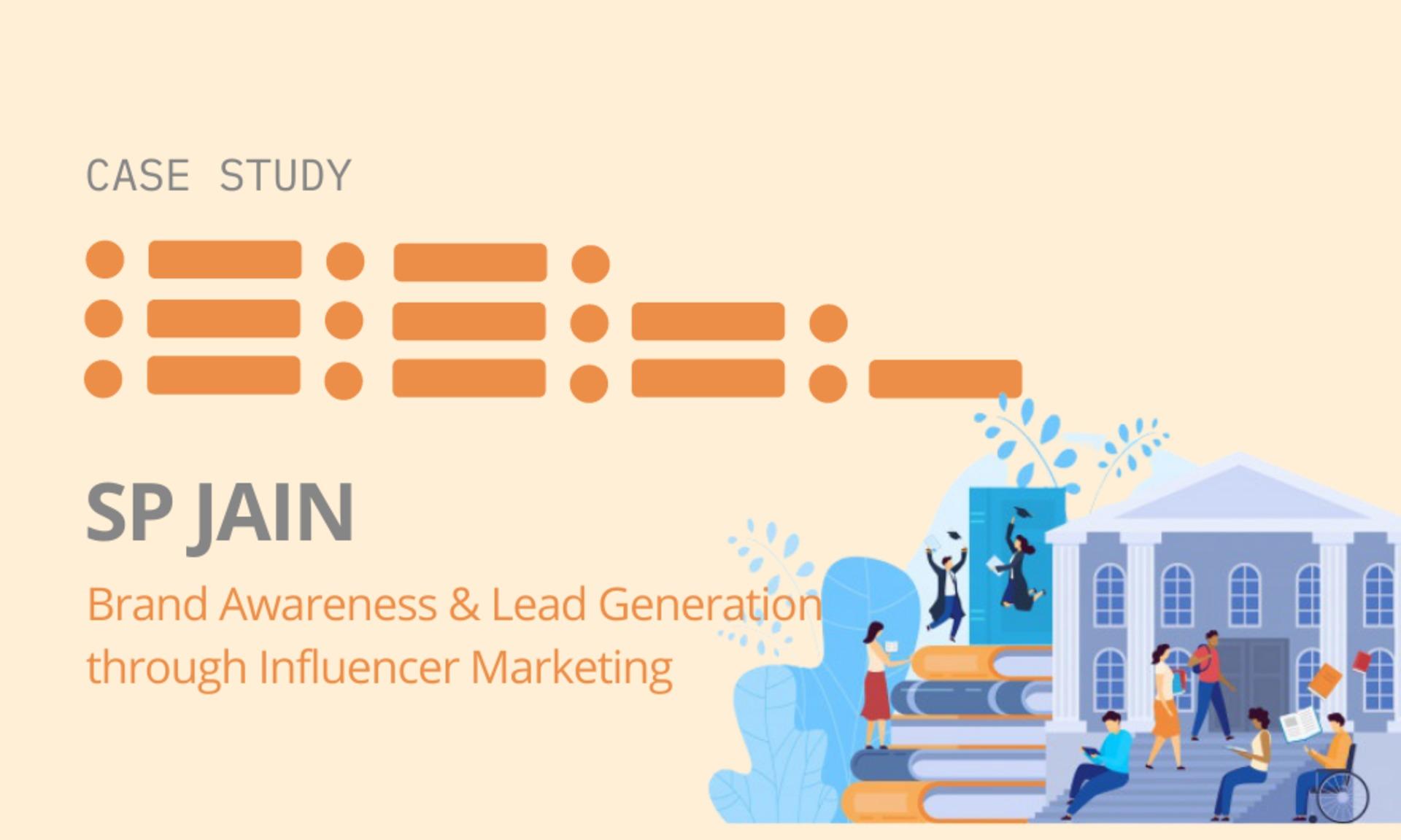 SP Jain: Brand Awareness & Lead Generation through Influencer Marketing image