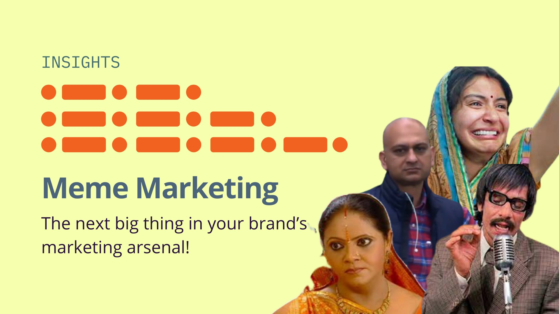 Meme Marketing: The next thing in your brand's marketing arsenal.  image