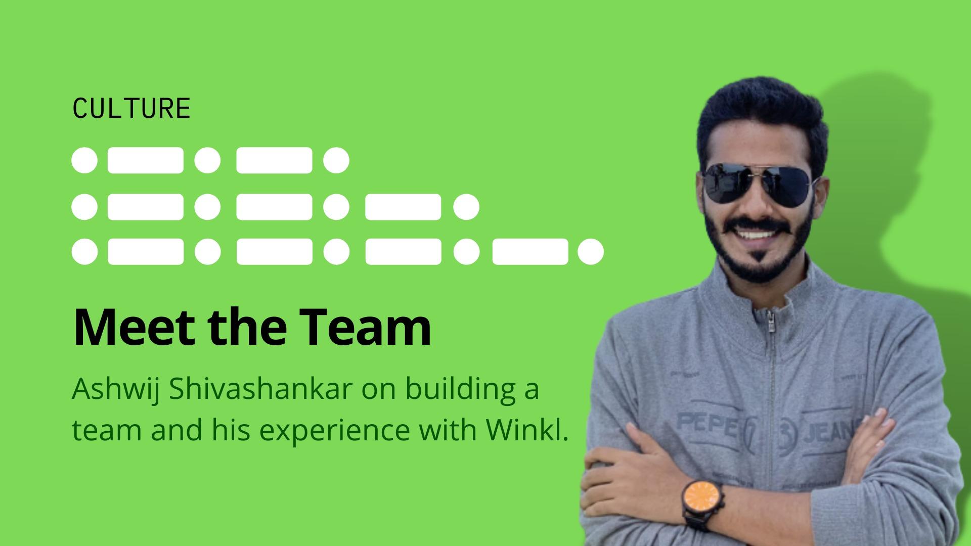 Meet the Team: Ashwij Shivashankar on his experience building the sales team at Winkl - blog by Winkl (An influencer marketing platform)