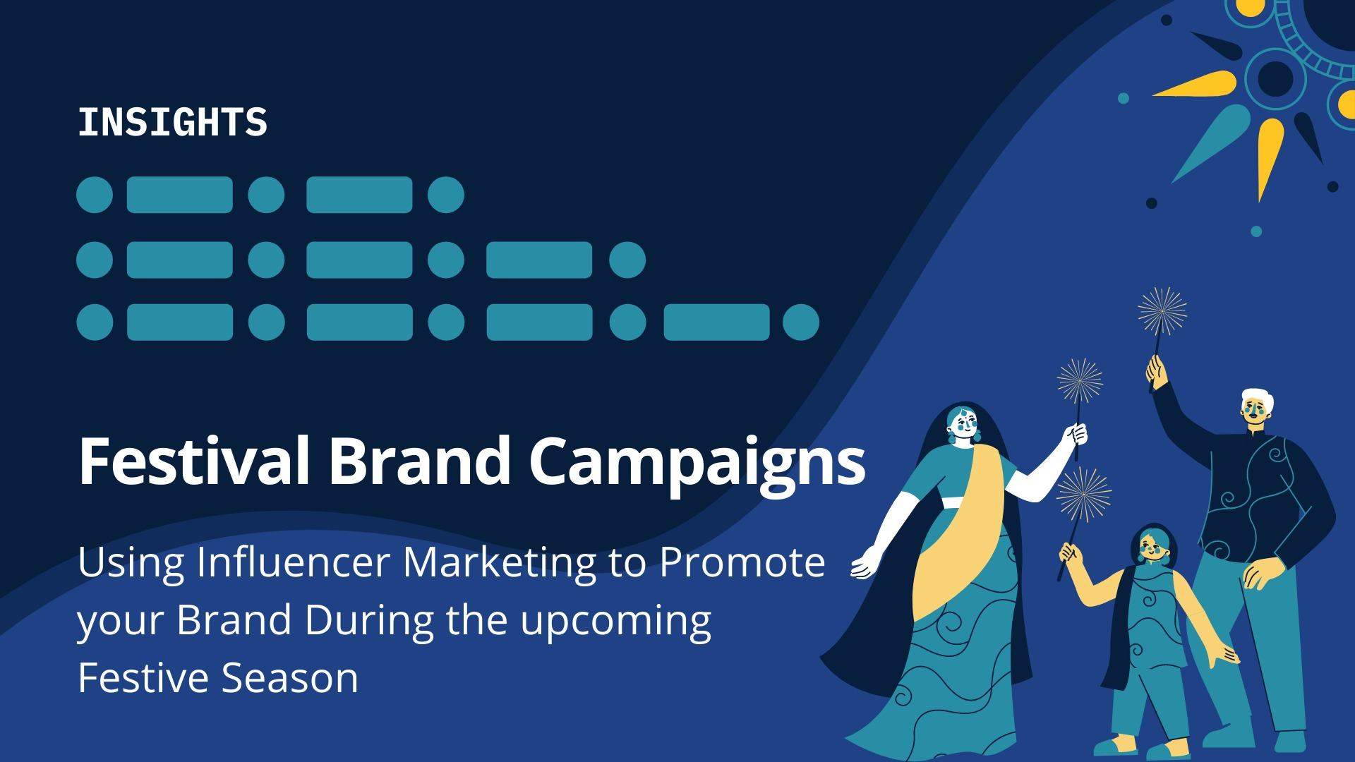 Festival Brand Campaigns: Using Influencer Marketing to Promote your Brand During the upcoming Festive Season - blog by Winkl (An influencer marketing platform)