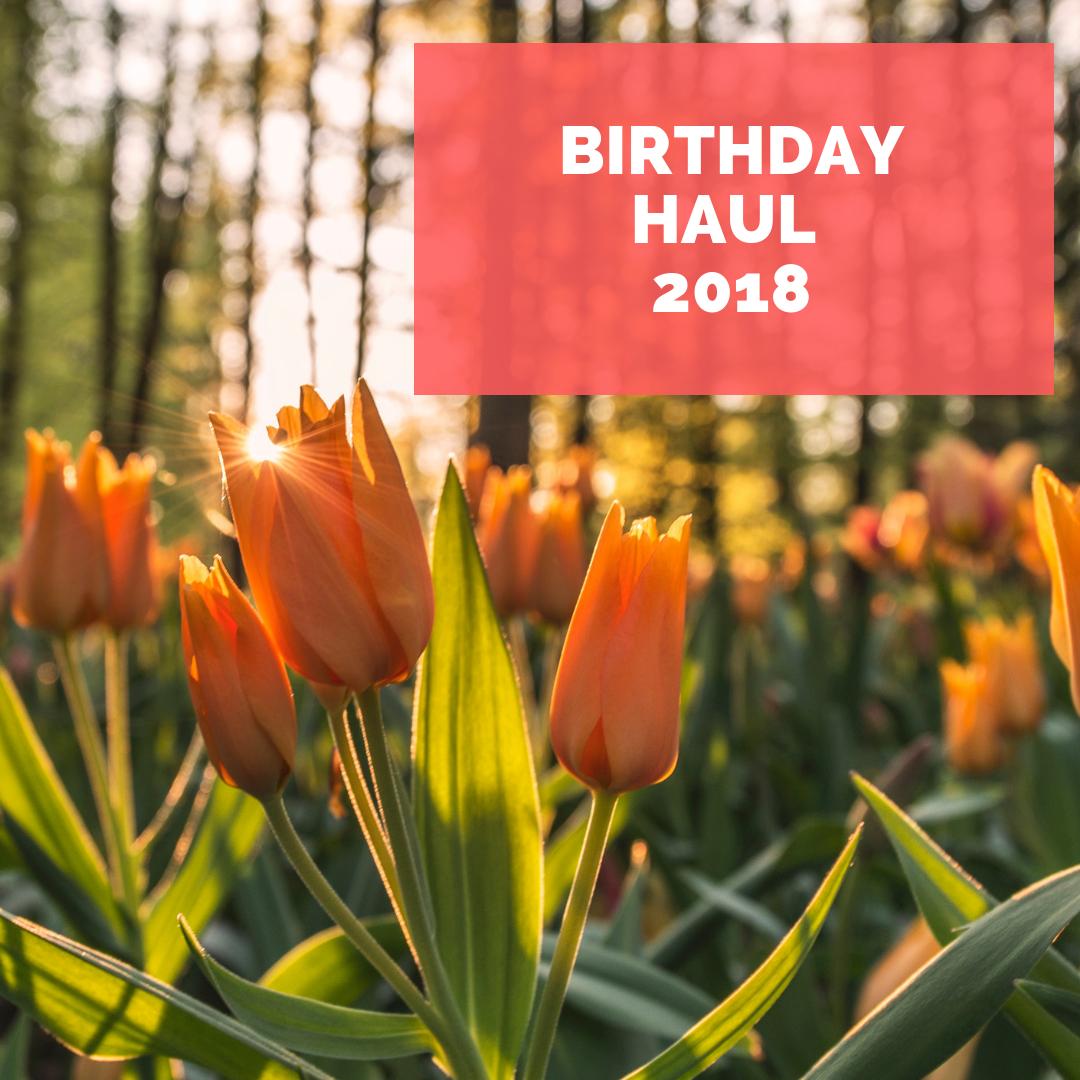 Birthday Haul - 2018 image