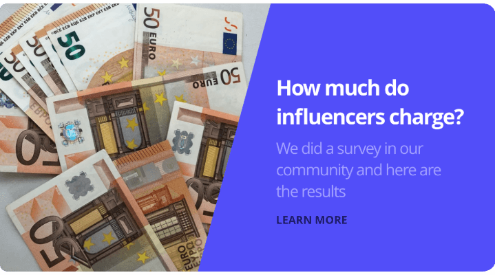 Learn about influncers prices for influencer marketing campaigns